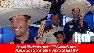 "Daniel Ricciardo canta ""El Mariachi Loco"""