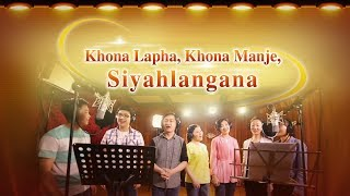 "Live in the Love of God ""Khona Lapha, Khona Manje, Siyahlangana"" 