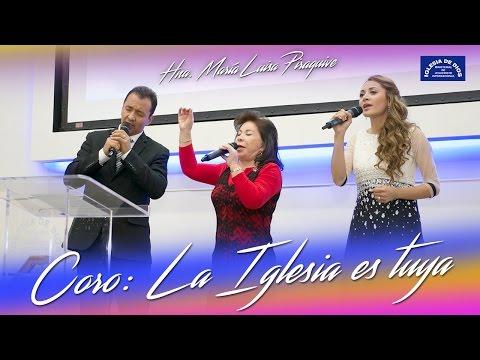 Hna. María Luisa Piraquive, Coro: La Iglesia es tuya