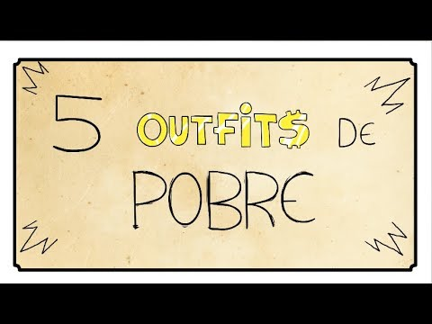 5 TIPOS DE OUTFIT DE POBRE