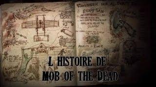 L'histoire de Mob of the Dead