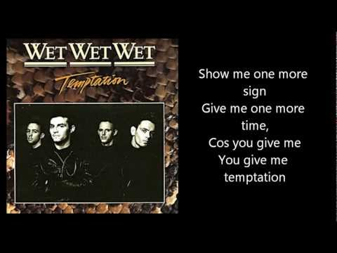 WET WET WET - Temptation (with lyrics)