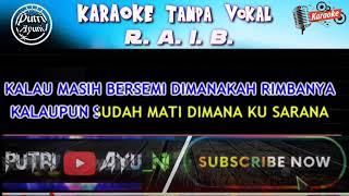 Karaoke R A I B Roma Irama Tanpa Vokal