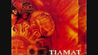Tiamat - Do you dream of me?