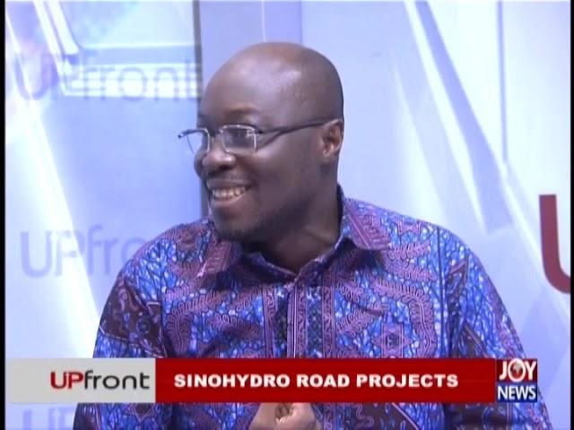 Sinohydro Road Projects - UPfront on JoyNews (6-12-18)