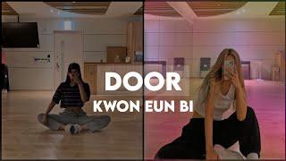 """KWON EUN BI """"DOOR"""" but you're in a dance studio"""