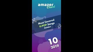 Most covered KPOP songs of October | amazer chart
