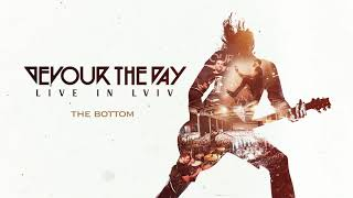 Devour the Day - The Bottom Live (Official Audio) YouTube Videos
