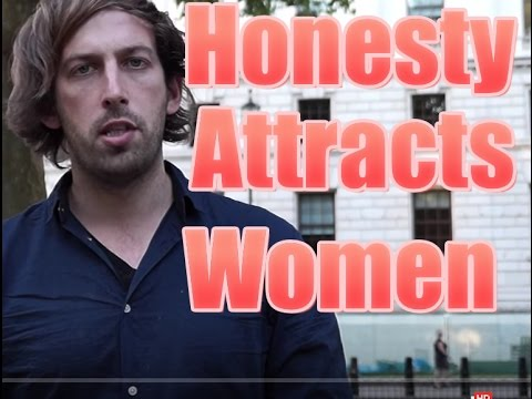 Why Honesty Attracts The Most Beautiful Women