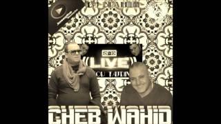 Nv Version Cheb Wahid Exclu إنتهت لعبة Live 2016 Avec Prod Tajou Tajdine