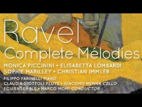 Ravel: Complete Mélodies