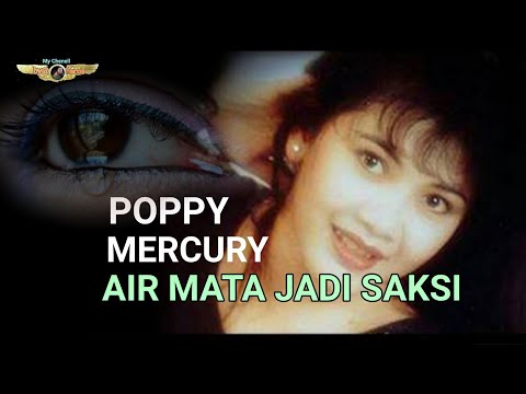 AIR MATA JADI SAKSI - POPPY MERCURY