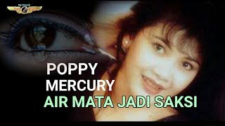 AIR MATA JADI SAKSI - POPPY MERCURY