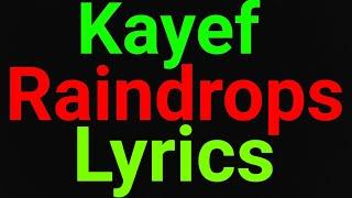 Kayef | Raindrops | Lyrics