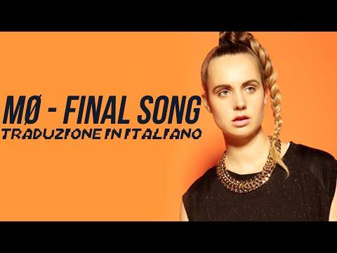 MØ - Final Song (TRADUZIONE IN ITALIANO)