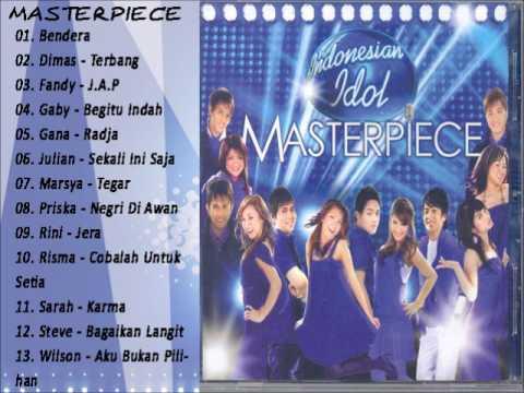 lagu populer Masterpiece FULL ALBUM Indonesian Idol 2007