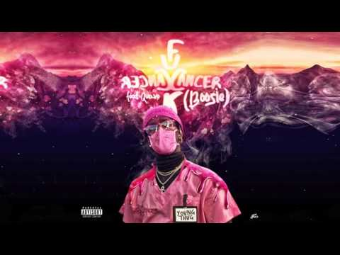 Young Thug - F Cancer [Boosie] feat  Quavo [HQ]