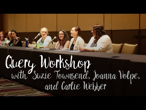 Query Letter Workshop with Suzie Townsend, Joanna Volpe, & Carlie Webber | Leviosa 2016