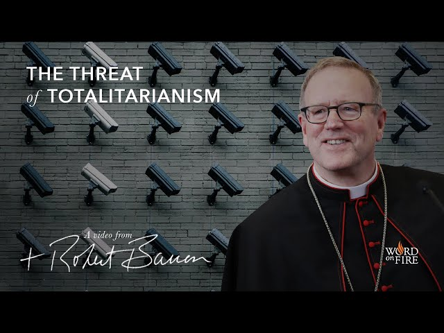 The Threat of Totalitarianism