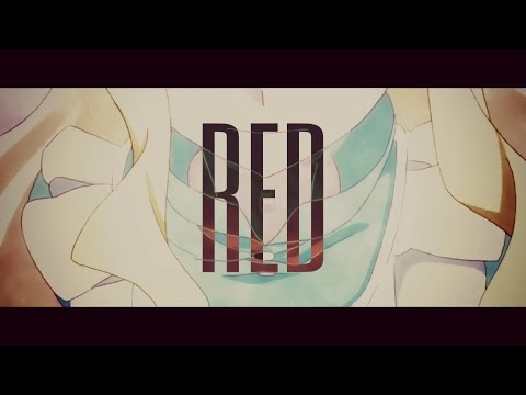 【オリジナルMV】RED 劇場版「カゲロウデイズ」主題歌 【フルHD】