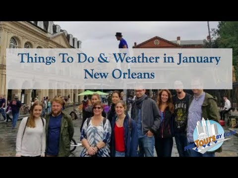 New Orleans Weather January 2020 How is the Weather in New Orleans in January | What to Wear | What