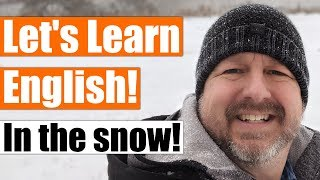An English Lesson in the Snow! Come with Me to Learn Some English Words and Phrases about Snow
