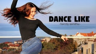 Dance on: Dance Like