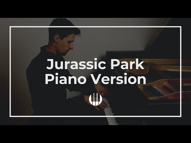 Theme from Jurassic Park (piano solo) by John Williams