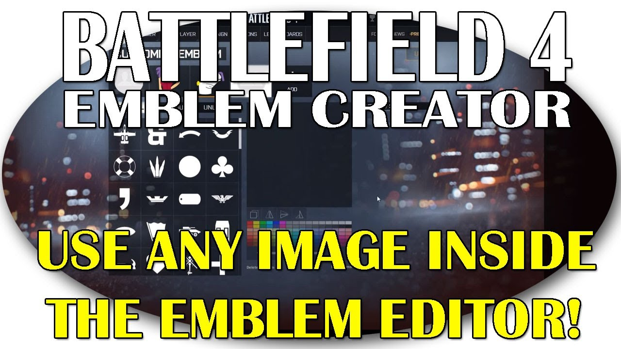 bf4 how to make an emblem