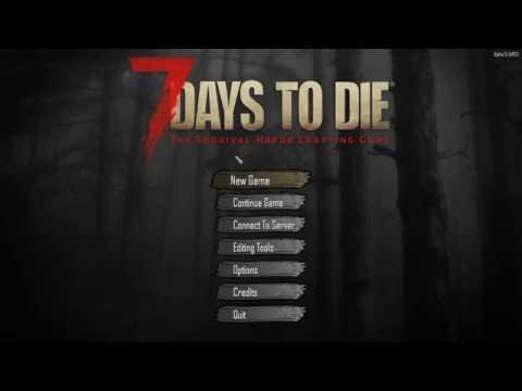 Выживание в 7 days to Die / 7 дней чтобы умереть - Первый