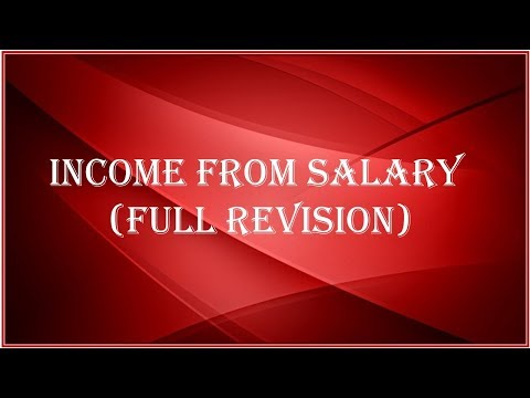 INCOME FROM SALARY (Full Revision)