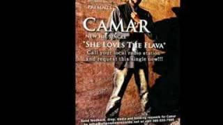 Camar-She Loves The Flava