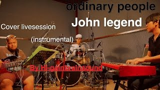 Ordinary People - john legend (instrumental)cover(live in Thailand)by Hi-gain brainsound