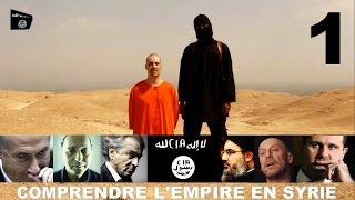 Comprendre l'Empire En Syrie (1) Le Temps Des Laquais