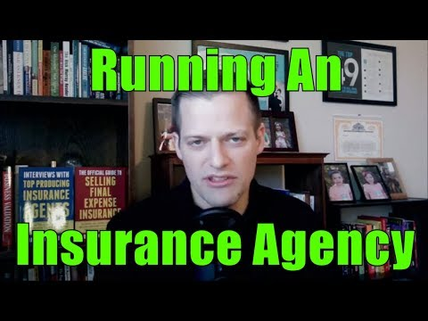 Introduction Into Operating Your Own Insurance Agency