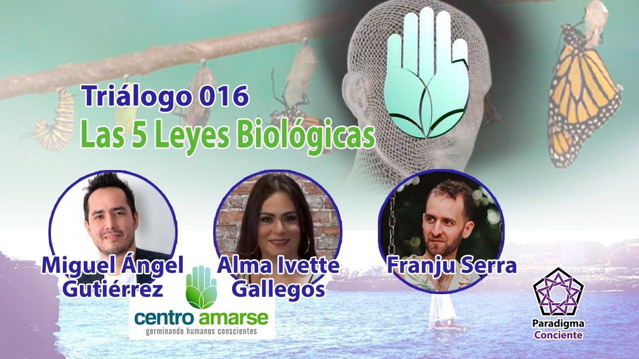 Triálogo 016 - Las 5 Leyes Biológicas - Miguel Ángel Gutiérrez y Alma Ivette Gallegos - Amarse TV