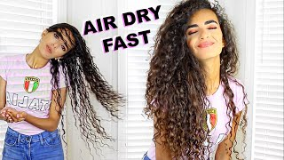 HOW I AIR DRY MY LONG CURLY HAIR SUPER FAST!