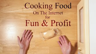 Cooking Food On The Internet For Fun And Profit