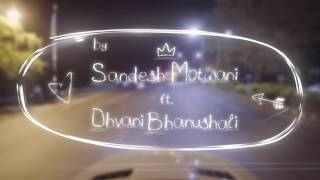 Shape Of You - Gulabi Aankhen Carpool - Mashup - Sandesh Motwani ft. Dhvani Bhan_Full-HD