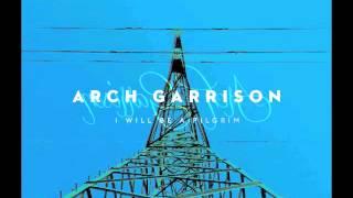 Arch Garrison - Bubble
