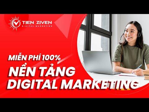 Khóa Học Digital Marketing Căn Bản - MIỄN PHÍ 100%