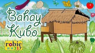 Bahay Kubo Nipa Hut | Filipino Nursery Rhymes | Robie317