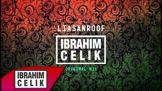 İbrahim Çelik - Liasanroof (Progressive) 2019! OUT Now!
