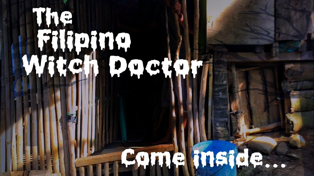 The Filipino Witch Doctor who lives in the mountains