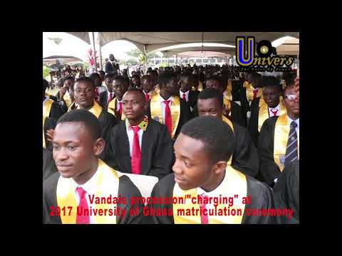"Vandals procession & ""charging"" at  2017 University of Ghana Matriculation Ceremony"
