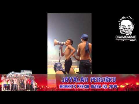 JAYALAH PERSIBKU ~ PERSIB JUARA ISL 2014 (PERSIB Vs Persipura)