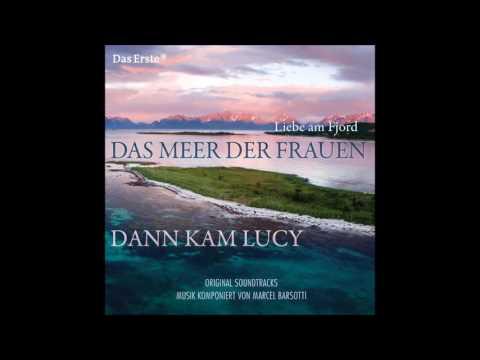 Liebe Am Fjord- Das Meer Der Frauen. Música: Marcel Barsotti