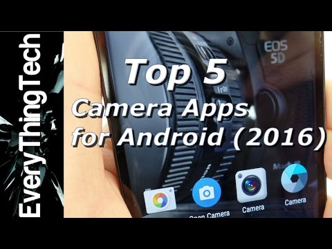 5 Best Camera Apps For Android (2016)