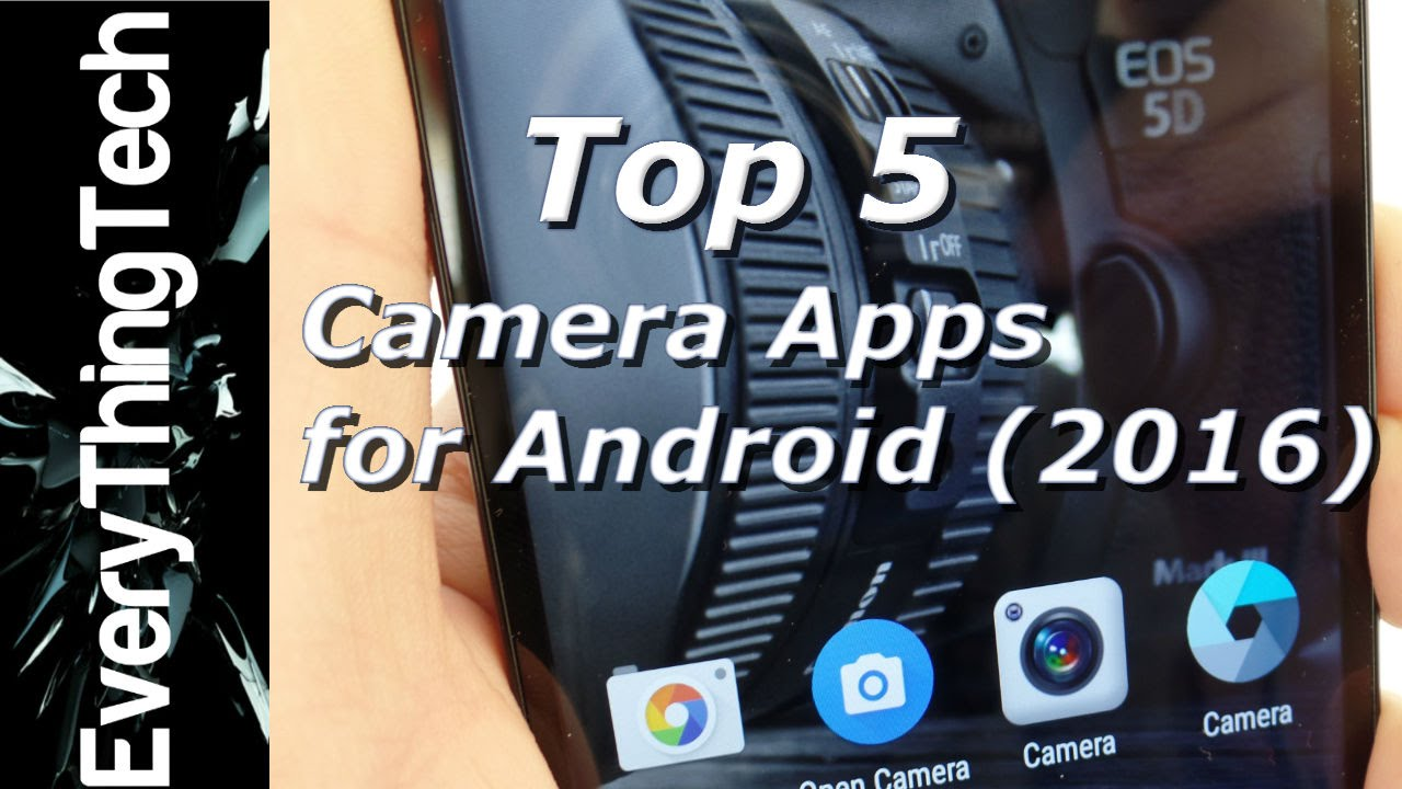 5 Best Camera Apps for Android (2016) - YouTube