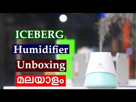 Iceberg Humidifier Unboxing മലയാളം